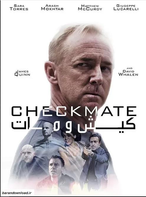 دانلود فیلم کیش و مات Checkmate 2019