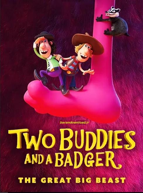 دانلود انیمیشن زبر و زنگ Two Buddies and a Badger 2 2020