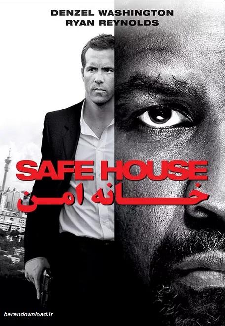 دانلود فیلم خانه امن Safe House 2012