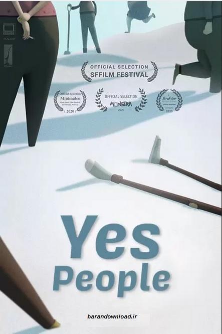 دانلود انیمیشن بله مردم Yes-People 2020